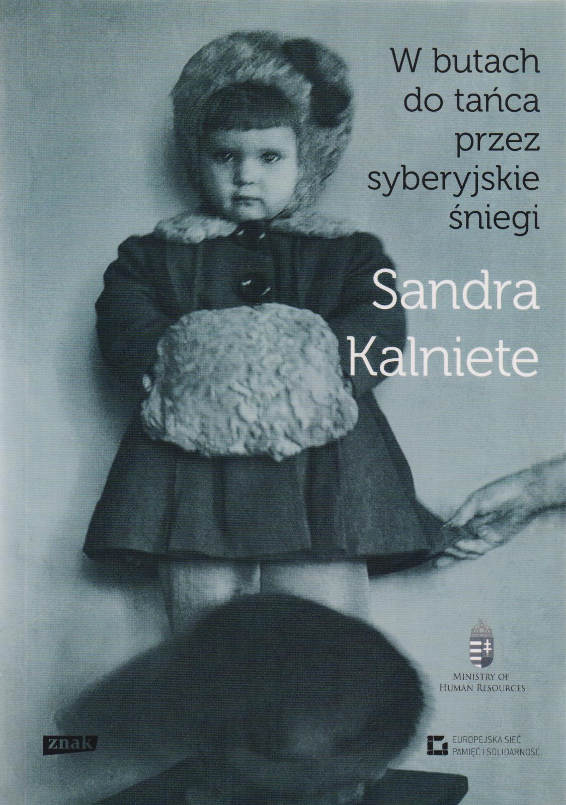 W butach do tańca przez syberyjskie śniegi, Sandra Kalniete