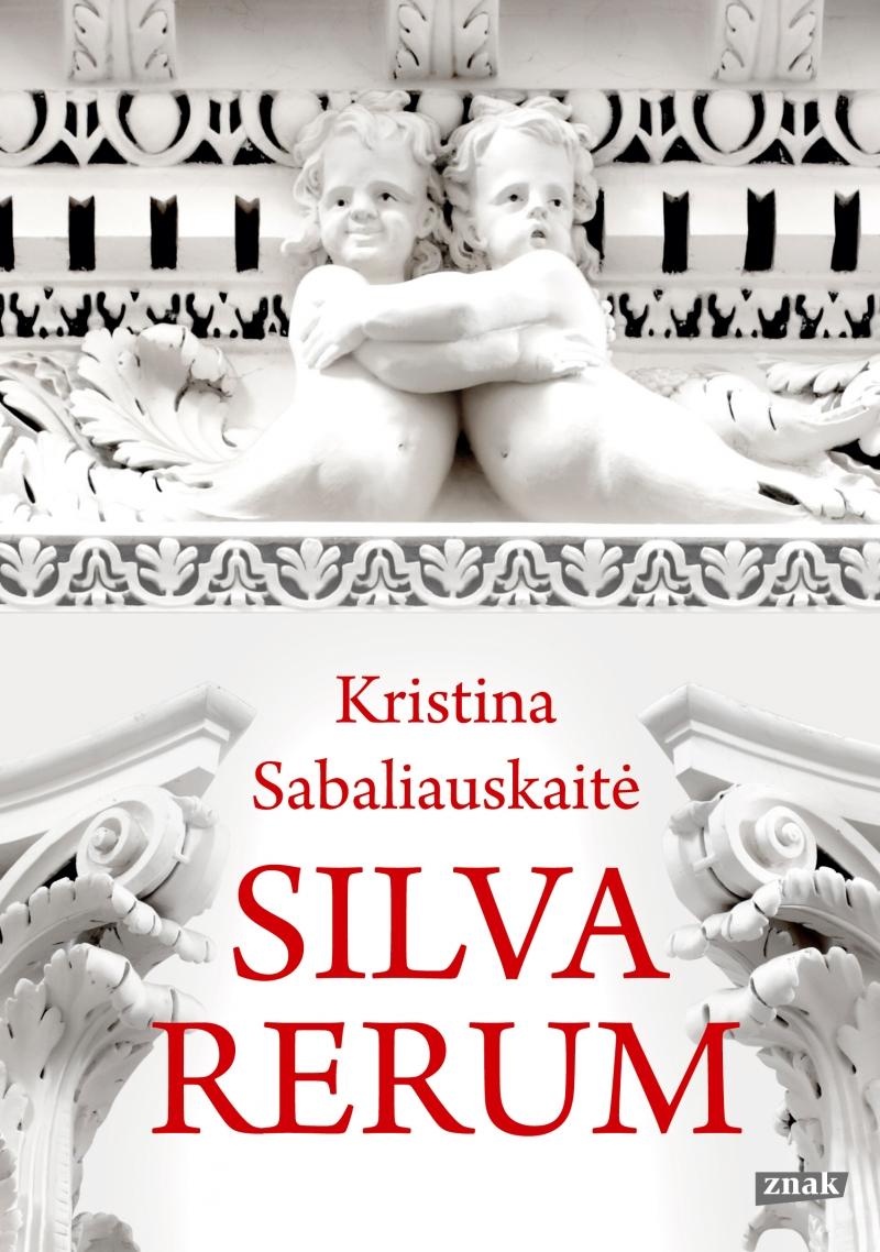 Silva rerum, Kristina Sabaliauskaitė